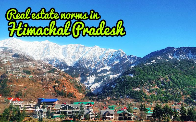 Real Estate Norms in Himachal Pradesh