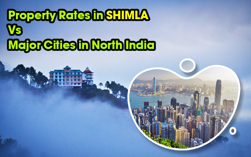 Property & Land Rate in Shimla Vs Major North Indian Cities