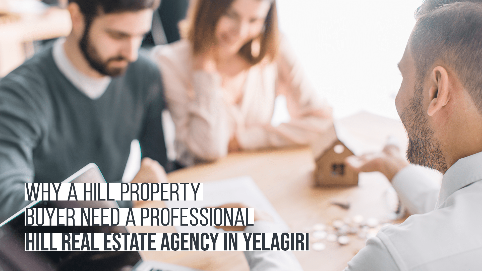 Why a Property Buyer need A  Professional Hill Real Estate Agency in Yelagiri?