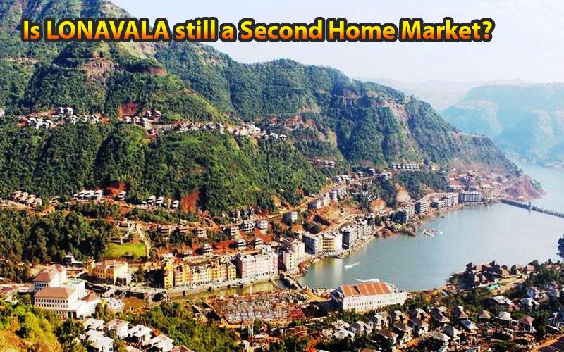 Is Lonavala Still a Second Home Market?