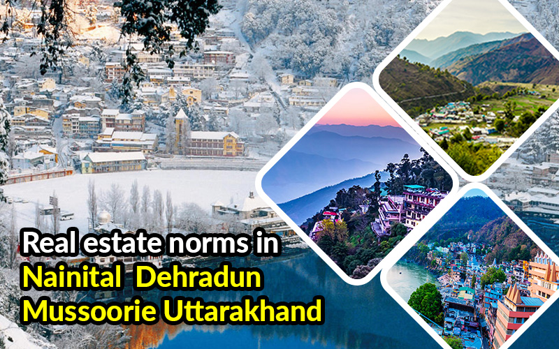 Real Estate Norms in Uttarakhand