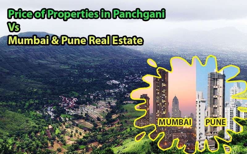 Price of Land, Flat, Villa and Bungalow in Panchgani Vs Mumbai & Pune